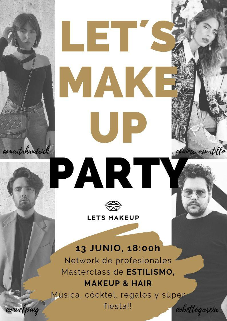 Llega ya la 3ª Edición de Let's Make Up Party